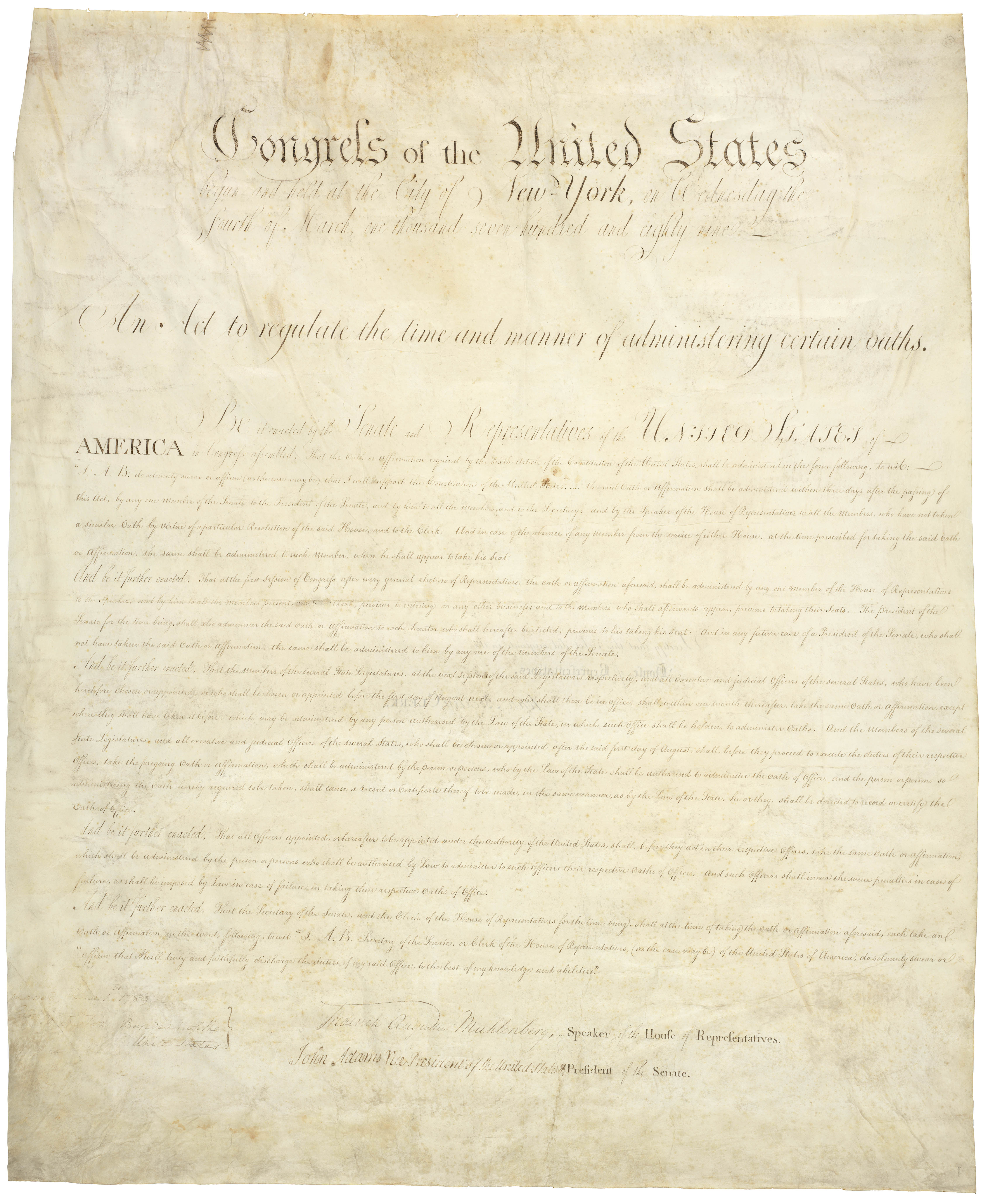 An Act to Regulate the Time and Manner of Administering Certain Oaths, June 1, 1789. Records of the General Government, National Archives. National Archives Identifier 596341