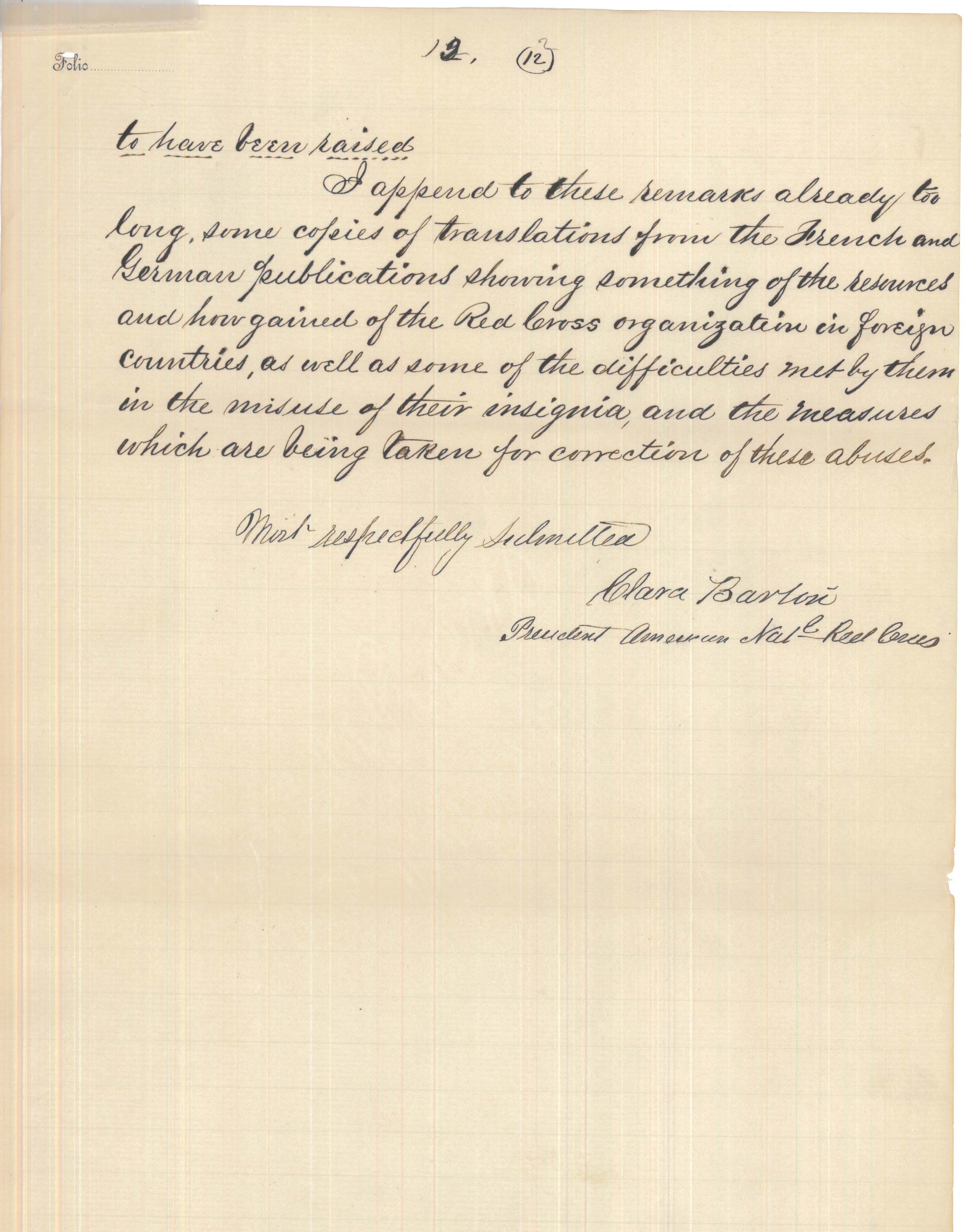 Petition to the Senate Regarding the Incorporation of the Red Cross from Clara Barton, last page. (National Archives Identifier 7542783)
