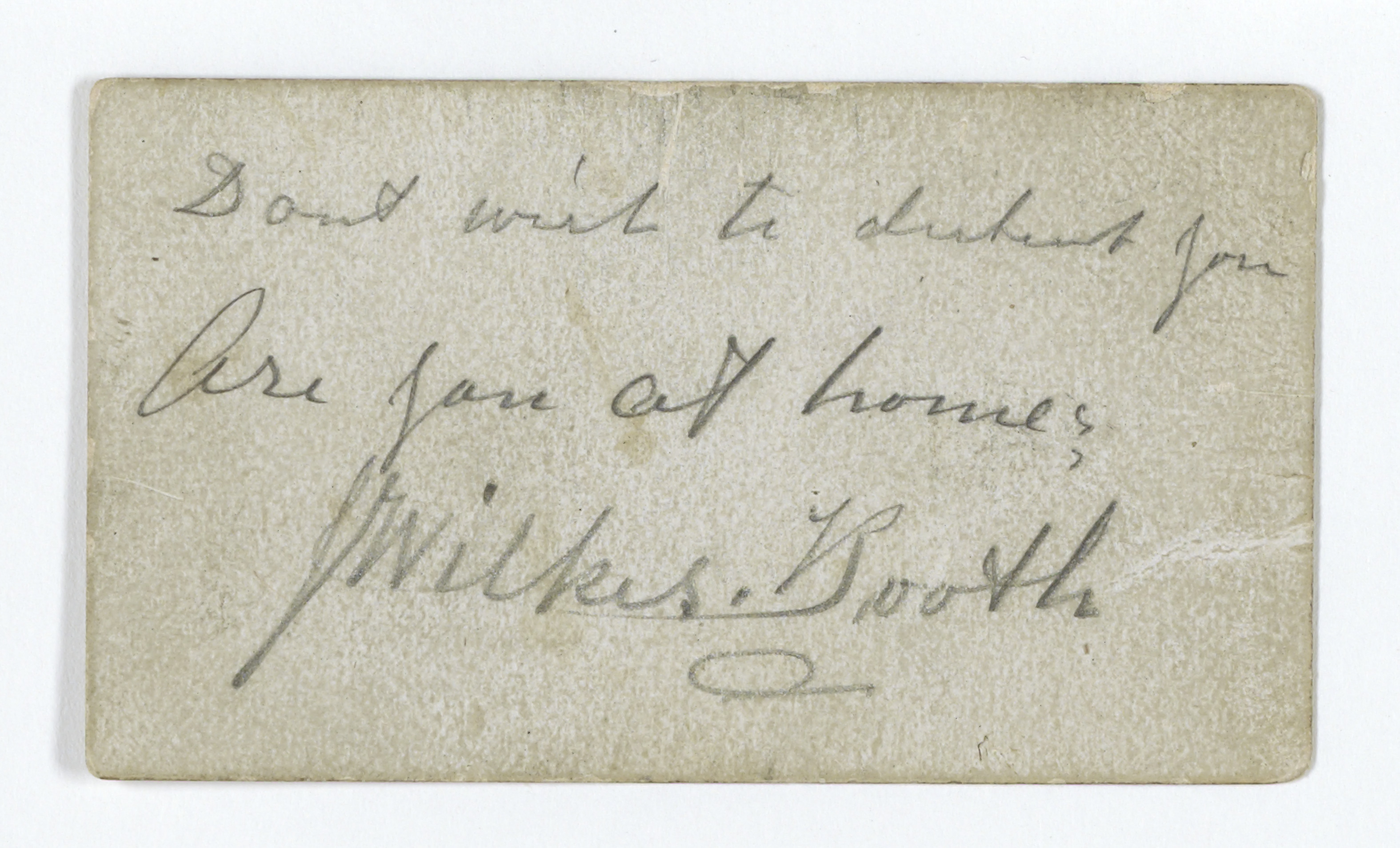 John Wilkes Booth's Calling Card, 04/14/1865. (National Archives Identifier 7873510)