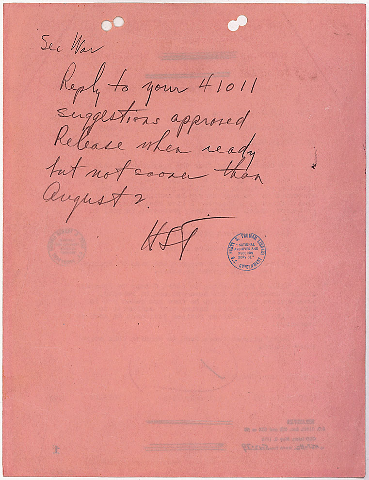 Truman's handwritten reply to Stimson's cable, 07/30/1945. (National Archives Identifier  200665)